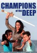Champions of the Deep (2012) Poster #1 Thumbnail