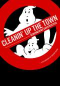 Cleanin' Up the Town: Remembering Ghostbusters (2016) Poster #1 Thumbnail