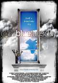 Clear Blue Tuesday (2010) Poster #1 Thumbnail