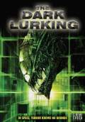 The Dark Lurking (2010) Poster #1 Thumbnail