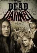 The Dead and the Damned (2010) Poster #1 Thumbnail