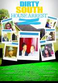 Dirty South House Arrest (2016) Poster #1 Thumbnail