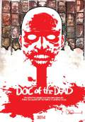 Doc of the Dead (2014) Poster #1 Thumbnail