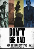 Don't Be Bad (2015) Poster #1 Thumbnail