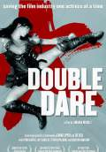 Double Dare (2004) Poster #1 Thumbnail