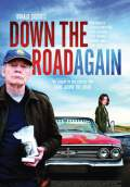 Down The Road Again (2011) Poster #1 Thumbnail