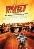 Dust to Glory (2005) Poster #1 Thumbnail