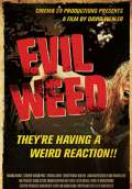 Evil Weed (2009) Poster #1 Thumbnail