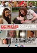 Excuse Me for Living (2012) Poster #1 Thumbnail