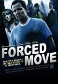 Forced Move (2016) Poster #1 Thumbnail