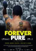 Forever Pure (2016) Poster #1 Thumbnail