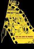 For The Love of Movies: A History of American Film Criticism (2009) Poster #2 Thumbnail