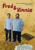 Fred & Vinnie (2011) Poster #1 Thumbnail
