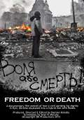 Freedom or Death! (2015) Poster #1 Thumbnail