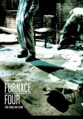 Furnace Four (2009) Poster #1 Thumbnail