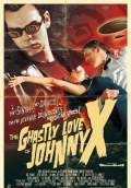 The Ghastly Love of Johnny X (2012) Poster #1 Thumbnail