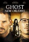 Ghost of New Orleans (2017) Poster #1 Thumbnail