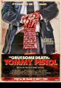The Gruesome Death of Tommy Pistol (2010) Poster #1 Thumbnail