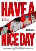 Have a Nice Day (2017) Poster #1 Thumbnail
