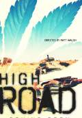 High Road (2011) Poster #1 Thumbnail