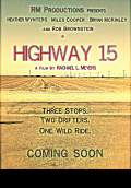 Highway 15 (2013) Poster #1 Thumbnail