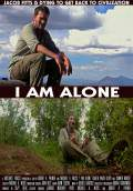 I Am Alone (2015) Poster #1 Thumbnail