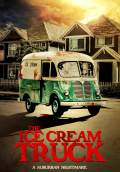 The Ice Cream Truck (2017) Poster #1 Thumbnail