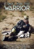 If Only I Were That Warrior (2015) Poster #1 Thumbnail