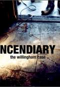 Incendiary: The Willingham Case (2011) Poster #1 Thumbnail