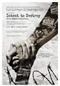 Intent to Destroy (2017) Poster #1 Thumbnail