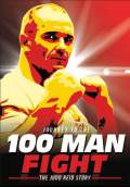 Journey to the 100 Man Fight: The Judd Reid Story (2013) Poster #1 Thumbnail