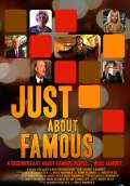 Just About Famous (2011) Poster #1 Thumbnail