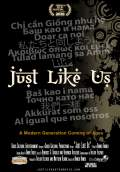 Just Like Us (2010) Poster #1 Thumbnail