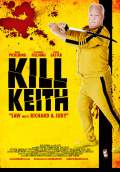 Kill Keith (2011) Poster #1 Thumbnail