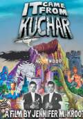 It Came from Kuchar (2009) Poster #1 Thumbnail