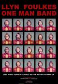 Llyn Foulkes One Man Band (2013) Poster #1 Thumbnail