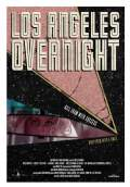 Los Angeles Overnight (2018) Poster #1 Thumbnail