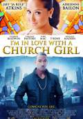 I'm in Love with a Church Girl (2013) Poster #1 Thumbnail