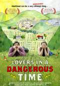 Lovers in a Dangerous Time (2011) Poster #1 Thumbnail