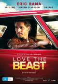 Love the Beast (2009) Poster #1 Thumbnail