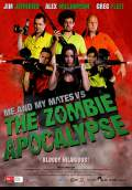 Me and My Mates vs. The Zombie Apocalypse (2015) Poster #1 Thumbnail