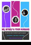 Me, Myself & Your Husband (2010) Poster #1 Thumbnail