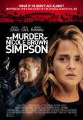 The Murder of Nicole Brown Simpson (2020) Poster #1 Thumbnail