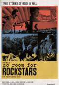 No Room for Rockstars (2012) Poster #1 Thumbnail