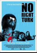 No Right Turn (2008) Poster #1 Thumbnail