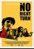 No Right Turn (2008) Poster #2 Thumbnail