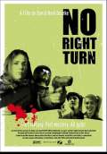 No Right Turn (2008) Poster #3 Thumbnail