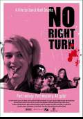 No Right Turn (2008) Poster #4 Thumbnail