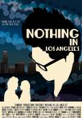 Nothing in Los Angeles (2013) Poster #1 Thumbnail