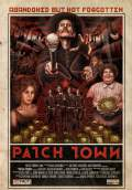 Patch Town (2011) Poster #1 Thumbnail